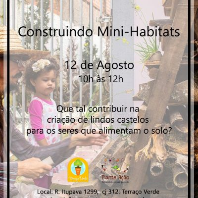 Construindo mini-habitats